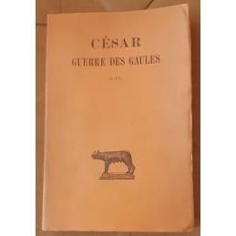 La Guerre des Gaules, tomes I et II (I-VIII). Tome I.