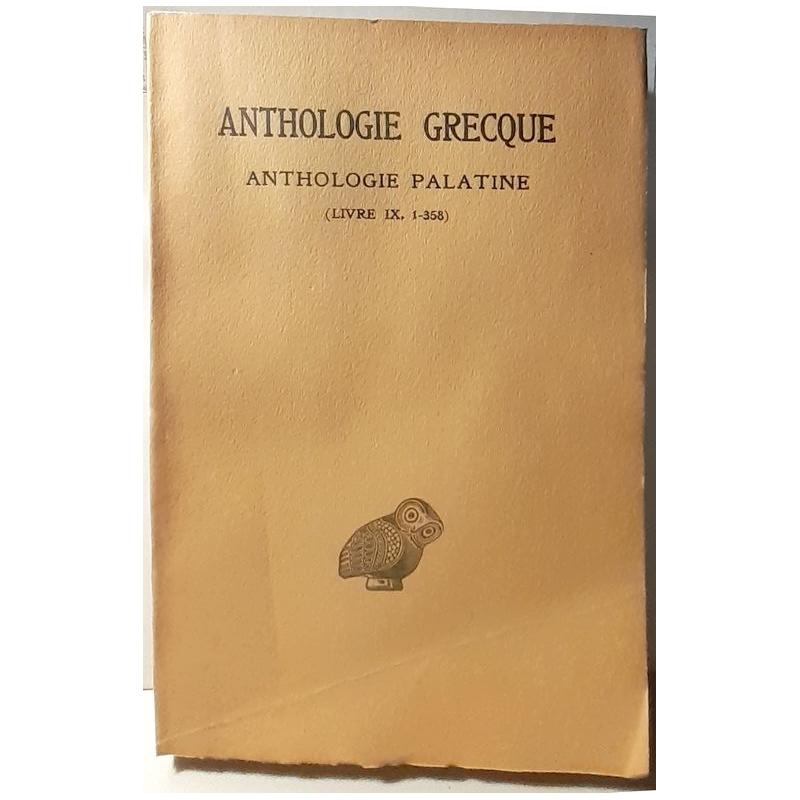 Anthologie grecque, 1ère partie. Anthologie palatine : tome VII (livre IX, Epigr. 1-358)