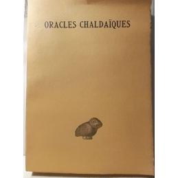 Oracles chaldaïques avec un choix de commentaires anciens : Psellus, Proclus, Michel Italicus