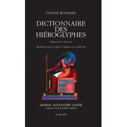 Dictionnaire des hiéroglyphes. Troisième édition totalement revue, corrigée et augmentée.