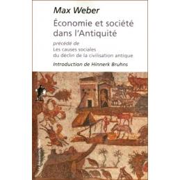 Economie et société dans l'Antiquité précédé de Les causes sociales du déclin de la civilisation antique