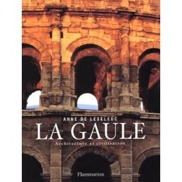 La Gaule, architecture et civilisation