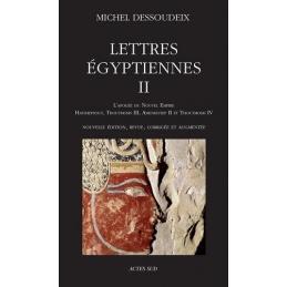 Lettres égyptiennes II. L'apogée du Nouvel Empire.