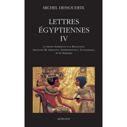 Lettres égyptiennes IV. La période amarnienne et la restauration