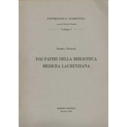 Dai Papiri della Biblioteca Medicea Laurenziana - vol. I