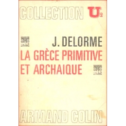 La Grèce primitive et archaïque