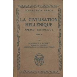 La civilisation hellénique. Aperçu historique. Tome II