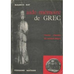 Aide-Mémoire de Grec. Toutes classes du second degré.
