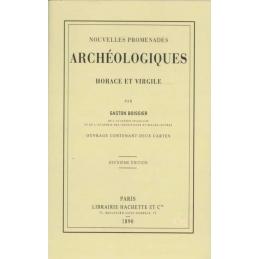 Nouvelles promenades archéologiques. Horace et Virgile