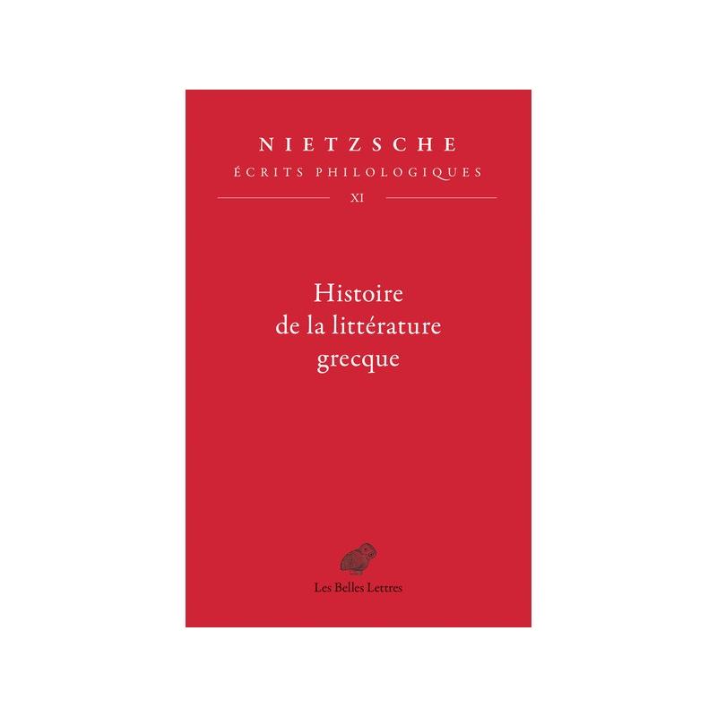 Histoire de la littérature grecque. Écrits philologiques, tome XI