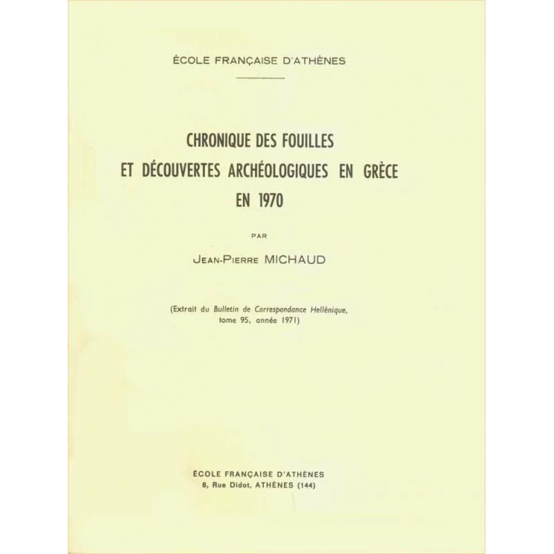 Chronique des fouilles et découvertes archéologiques en Grèce en 1970