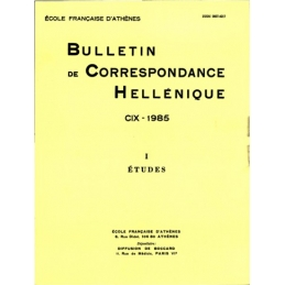 Bulletin de Correspondance Hellénique - CIX - 1985 - I Etudes
