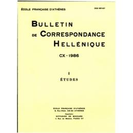 Bulletin de Correspondance Hellénique - CX - 1986 - I Etudes