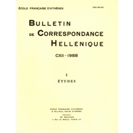 Bulletin de Correspondance Hellénique - CXII - 1988 - I Etudes