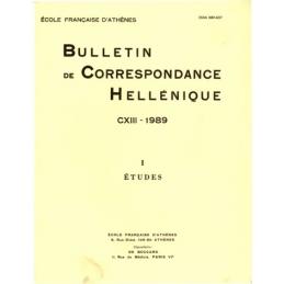 Bulletin de Correspondance Hellénique - CXIII - 1989. - I - Etudes